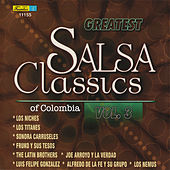 Greatest Salsa Classics Of Colombia, Vol. 3 by Various Artists