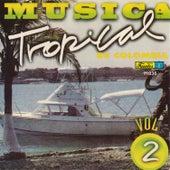Música Tropical de Colombia, Vol. 2 by Various Artists