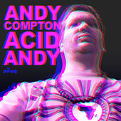 Play & Download Acid Andy by Various Artists | Napster