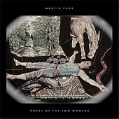 Play & Download Hotel of the Two Worlds by Martin Page | Napster