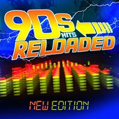 90s Hits Reloaded - New Edition by Various Artists