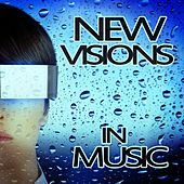 Play & Download New Visions in Music by Various Artists | Napster