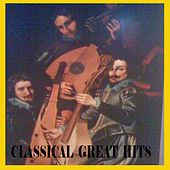 Classical Great Hits von Various Artists
