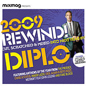 Mixmag Presents Diplo: 2009 Rewind! von Various Artists