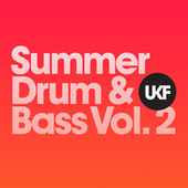 UKF Summer Drum & Bass, Vol. 2 by Various Artists