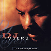 Message Man by DJ Rogers
