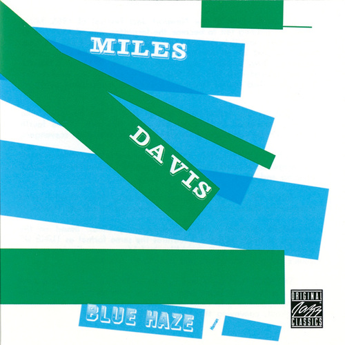Play & Download Blue Haze by Miles Davis | Napster