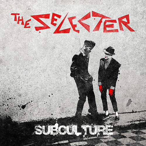 Play & Download Subculture by The Selecter | Napster