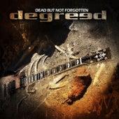 Dead But Not Forgotten de Degreed