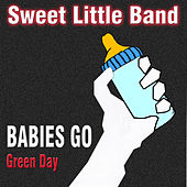 Babies Go Green Day by Sweet Little Band