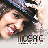 Play & Download I'm A Fool To Want You by Terri Lyne Carrington | Napster