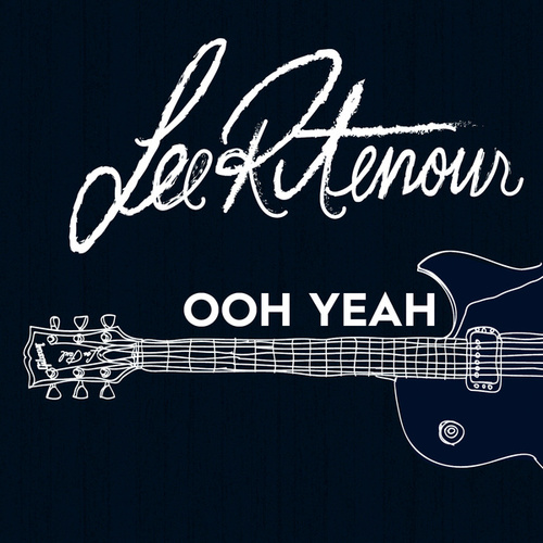 Play & Download Ooh Yeah by Lee Ritenour | Napster