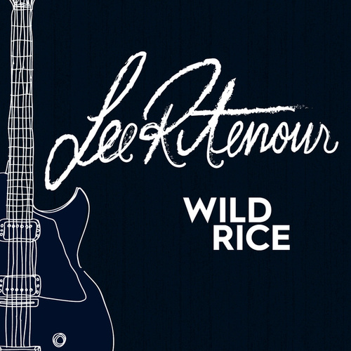 Wild Rice by Lee Ritenour