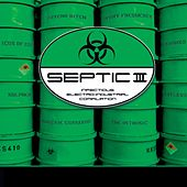 Play & Download Septic III by Various Artists | Napster