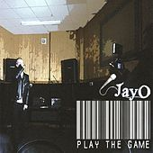 Play the Game by Jayo Felony