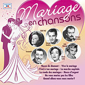 Mariage en chansons by Various Artists