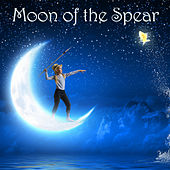 Play & Download Moon of the Spear by Various Artists | Napster