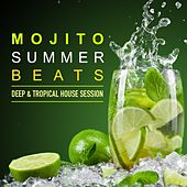 Mojito Summer Beats (Deep & Tropical House Session) by Various Artists