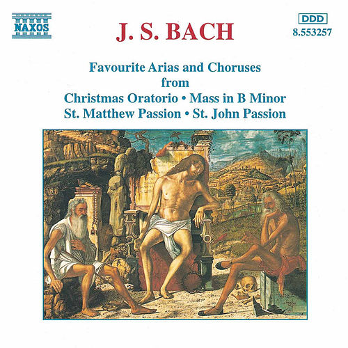 Play & Download Favourite Arias and Choruses by Johann Sebastian Bach | Napster