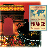 Play & Download Music of the World: France by Various Artists | Napster