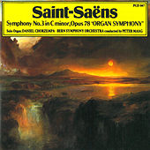 Saint-Saens: Symphony No. 3 in C Minor by Daniel Chorzempa