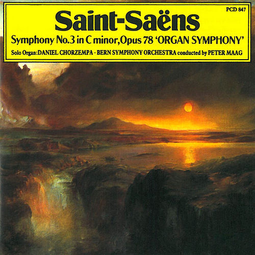 Play & Download Saint-Saens: Symphony No. 3 in C Minor by Daniel Chorzempa | Napster