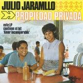 Propiedad Privada by Julio Jaramillo