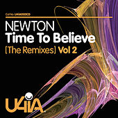 Time to Believe (The Remixes), Vol. 2 by Newton