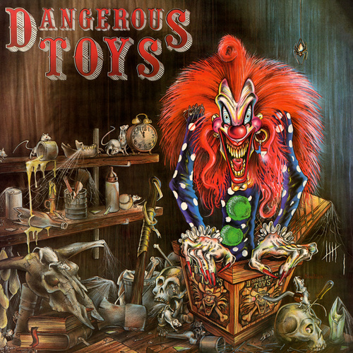 Play & Download Dangerous Toys by Dangerous Toys | Napster