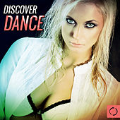 Discover Dance by Various Artists