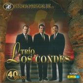 Historia Musical De... - 40 Éxitos by Trio Los Condes