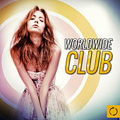 Worldwide Club by Various Artists