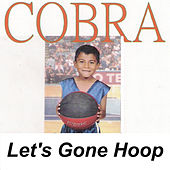 Let's Gone Hoop von Cobra