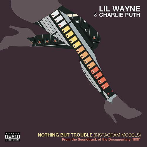 Play & Download Nothing But Trouble (From 808 the Soundtrack) by Lil Wayne | Napster