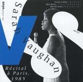 Play & Download Récital à Paris, 1985 by Sarah Vaughan | Napster