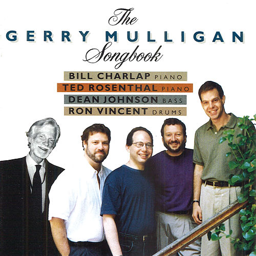 Play & Download The Gerry Mulligan Songbook by Gerry Mulligan | Napster