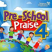 Play & Download Pre-School Praise, Vol. 4 by Spring Harvest | Napster