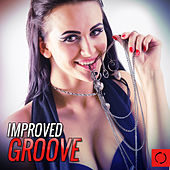 Improved Groove by Various Artists