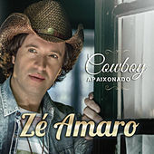 Play & Download Cowboy Apaixonado by Zé Amaro | Napster