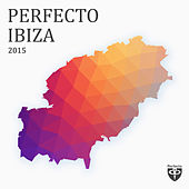 Play & Download Perfecto Ibiza 2015 by Various Artists | Napster