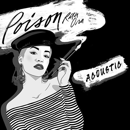 Play & Download Poison (Acoustic) by Rita Ora | Napster