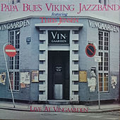 Play & Download Live at Vingaarden (feat. Theis Jensen) by Papa Bue's Viking Jazzband | Napster