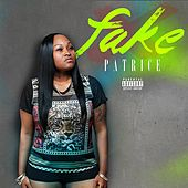 Fake by Patrice