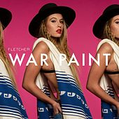 Play & Download War Paint by Fletcher | Napster