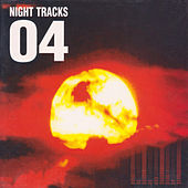Night Tracks 04 by Various Artists