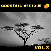 Play & Download Cocktail Afrique, vol. 2 by Various Artists | Napster