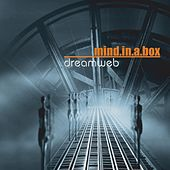 Play & Download Dreamweb by Mind In A Box | Napster
