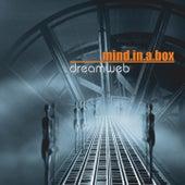 Dreamweb by Mind In A Box