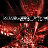 Play & Download Medication for the Misinformed by Mindless Faith | Napster
