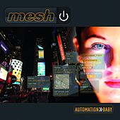 Automation Baby by Mesh